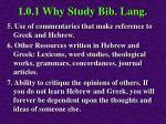 1 0 1 why study bib lang4