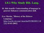 1 0 1 why study bib lang6