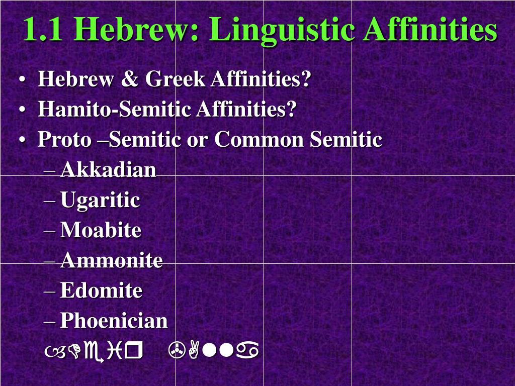 1.1 Hebrew: Linguistic Affinities