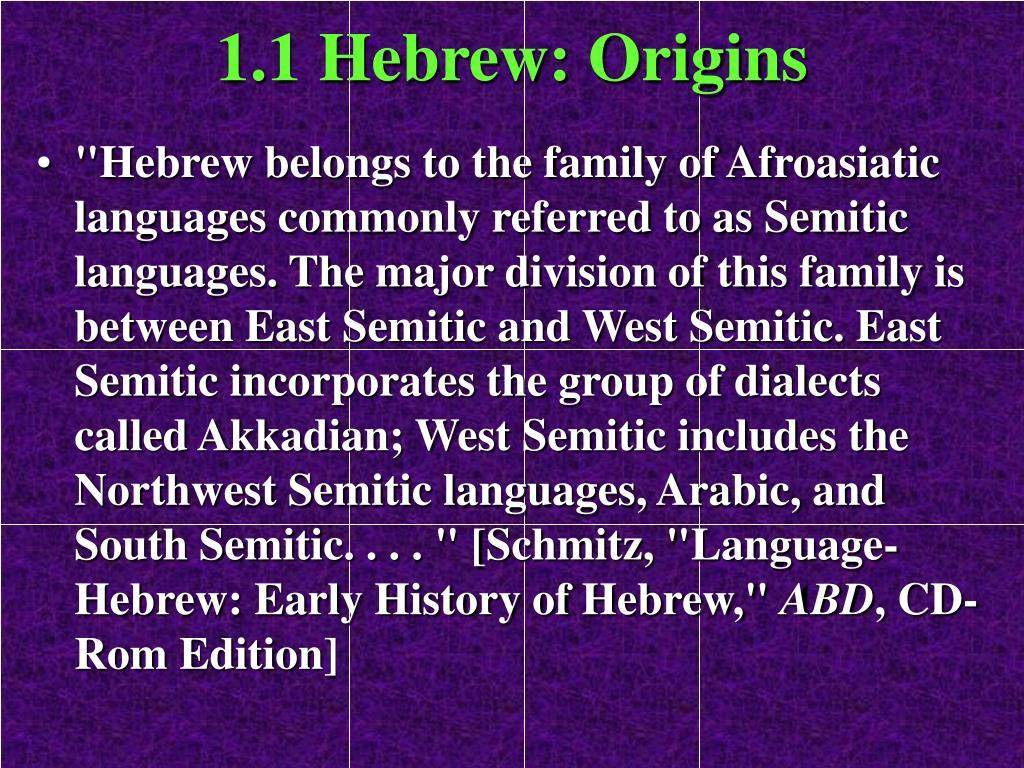 1.1 Hebrew: Origins