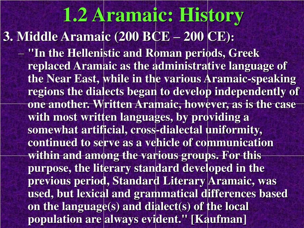1.2 Aramaic: History