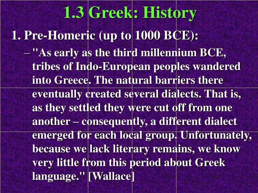1.3 Greek: History