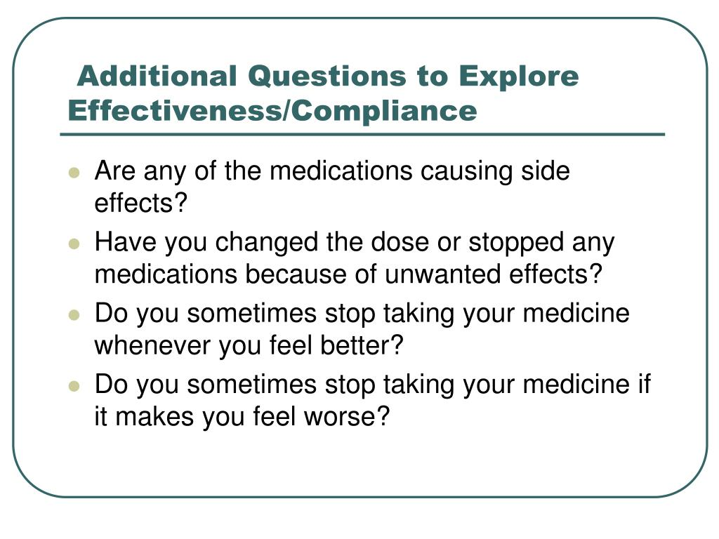 Additional Questions to Explore Effectiveness/Compliance