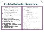 cards for medication history script