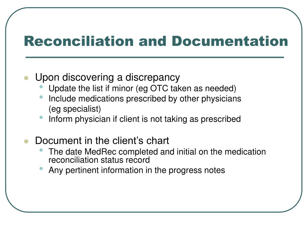Reconciliation and Documentation