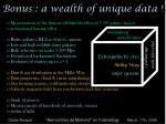 bonus a wealth of unique data