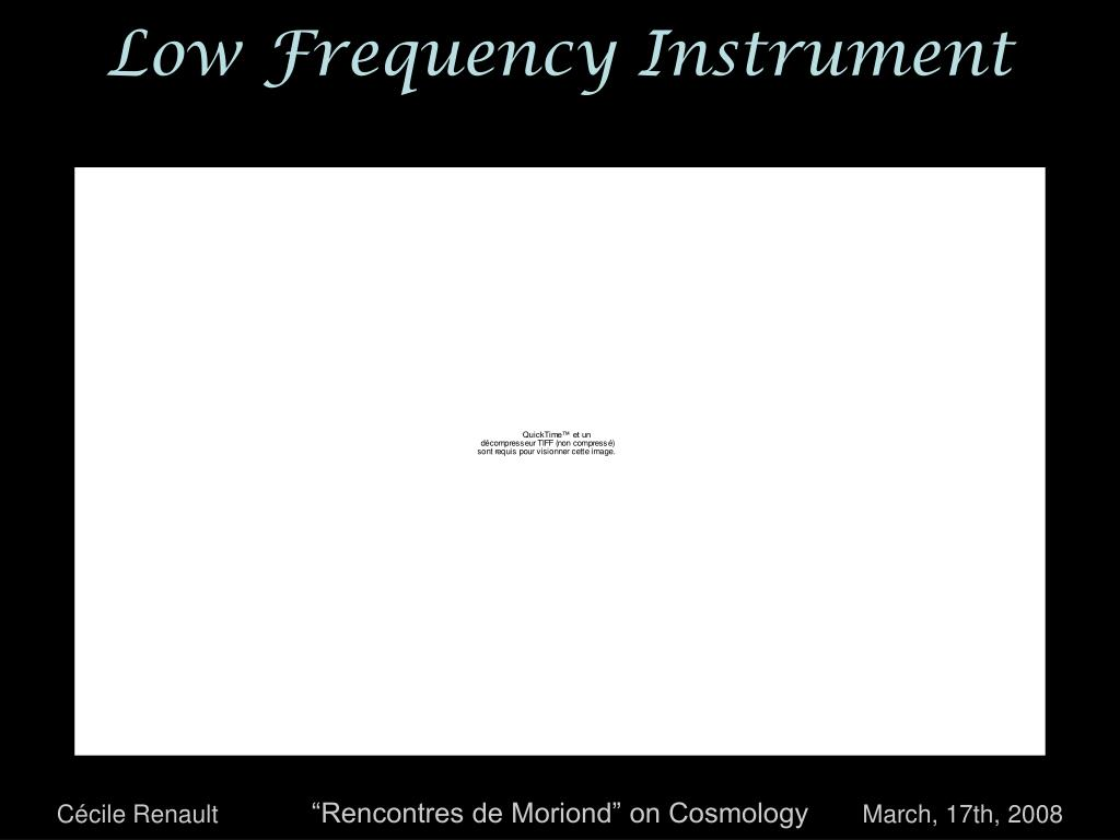 Low Frequency Instrument