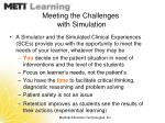 meeting the challenges with simulation