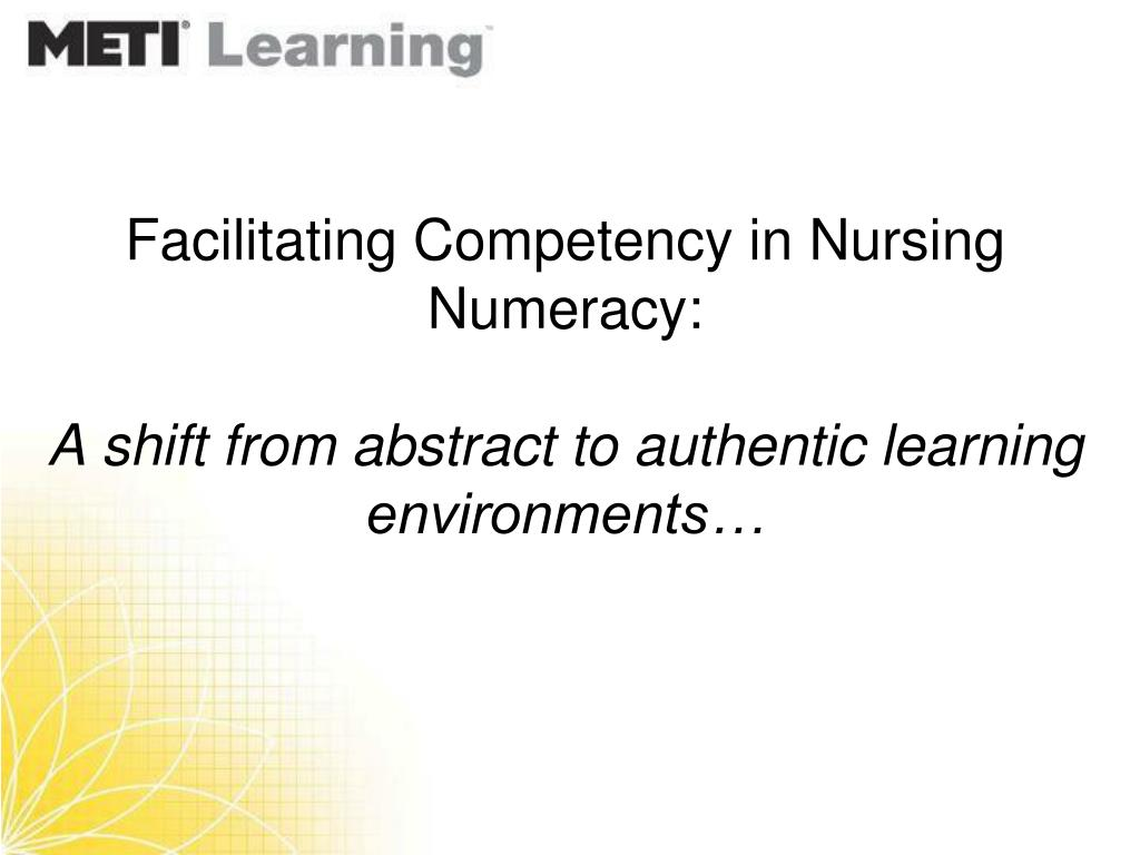 Facilitating Competency in Nursing Numeracy: