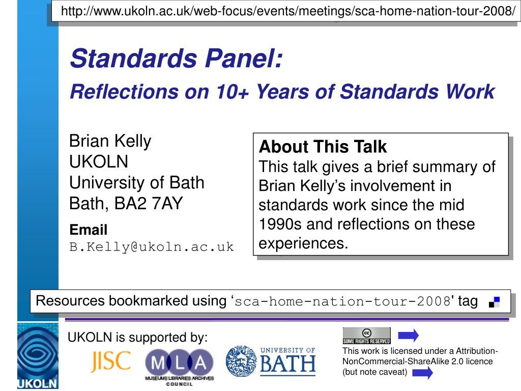standards panel reflections on 10 years of standards work l.