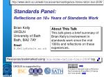 standards panel reflections on 10 years of standards work