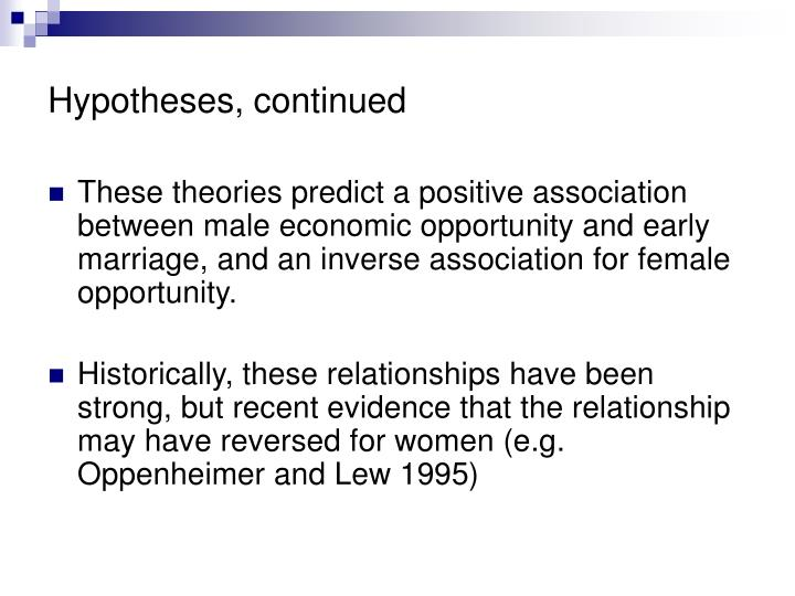 Hypotheses, continued