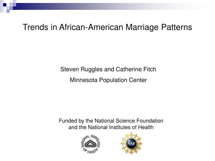Trends in african american marriage patterns