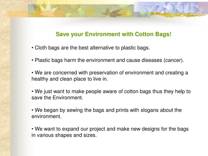 Save your Environment with Cotton Bags!