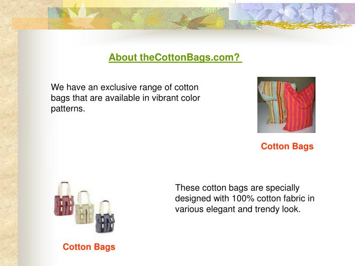 About theCottonBags.com?