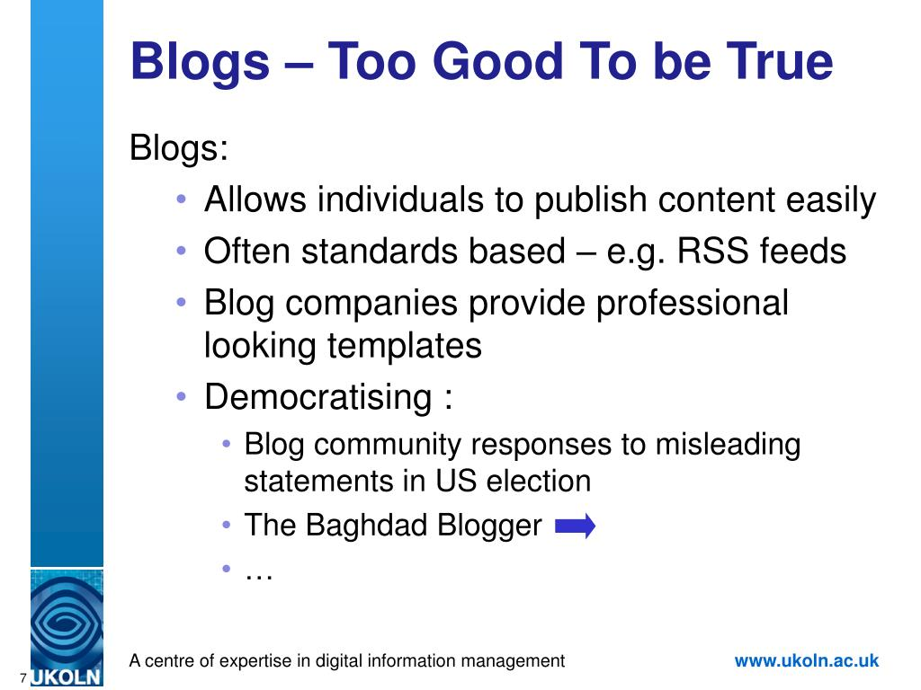 Blogs – Too Good To be True