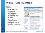 wikis one to watch
