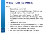wikis one to watch10