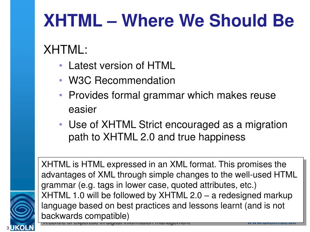XHTML – Where We Should Be