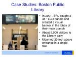 case studies boston public library
