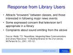 response from library users