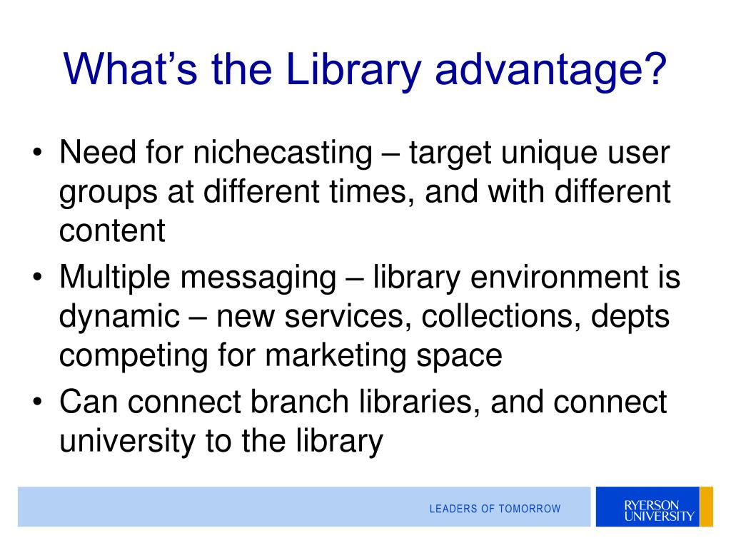 What's the Library advantage?