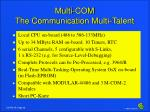 multi com the communication multi talent