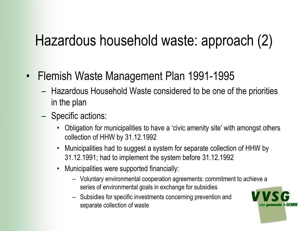 Hazardous household waste: approach (2)