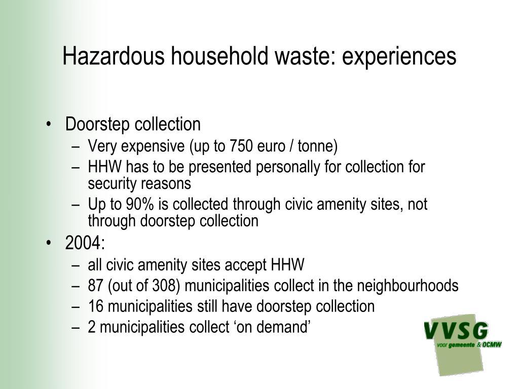 Hazardous household waste: experiences