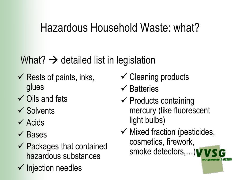 Hazardous Household Waste: what?