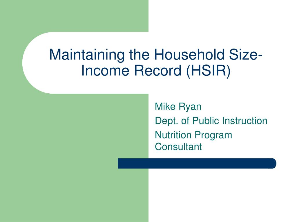 maintaining the household size income record hsir l.
