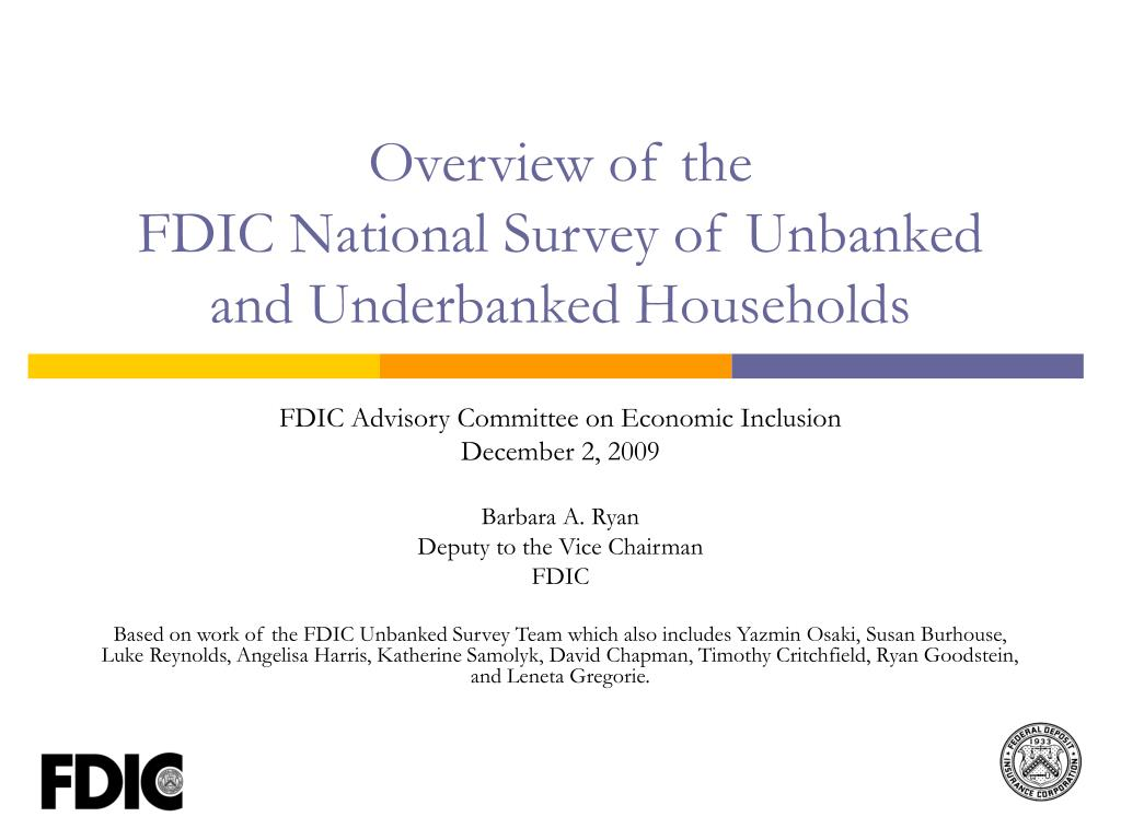 overview of the fdic national survey of unbanked and underbanked households l.