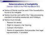 determinations of ineligibility section 5200 of the fns handbook 501