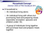 household concept section 3400 of fns handbook 501