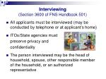 interviewing section 3600 of fns handbook 501