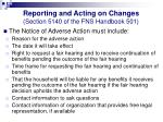 reporting and acting on changes section 5140 of the fns handbook 50141