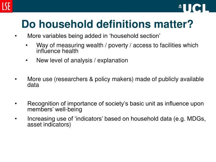 Do household definitions matter