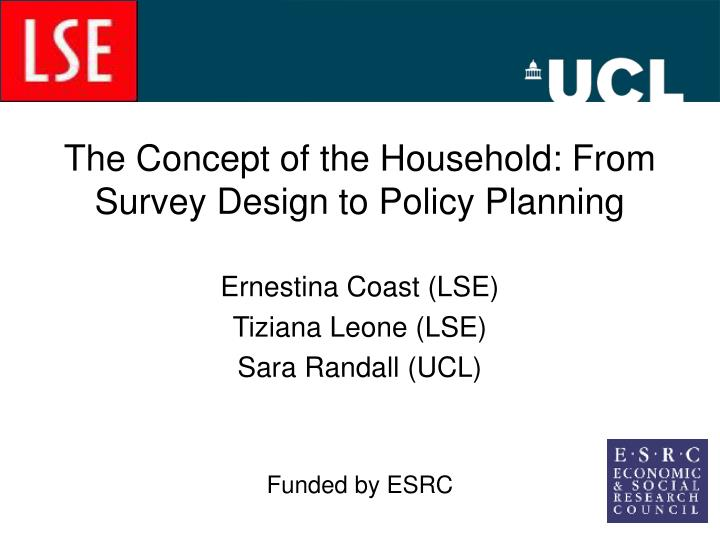 The Concept of the Household: From Survey Design to Policy Planning