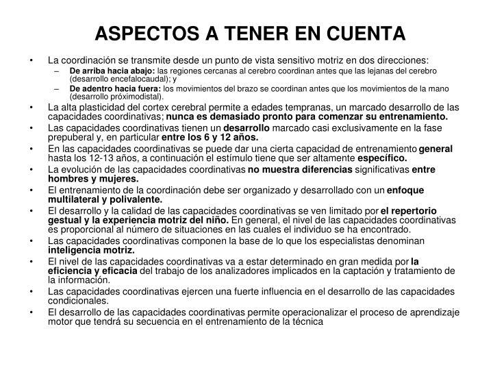 ASPECTOS A TENER EN CUENTA