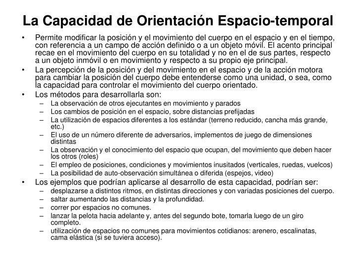 La Capacidad de Orientación Espacio-temporal
