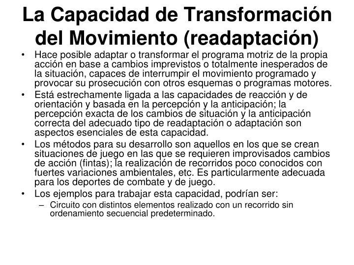 La Capacidad de Transformación del Movimiento (readaptación)