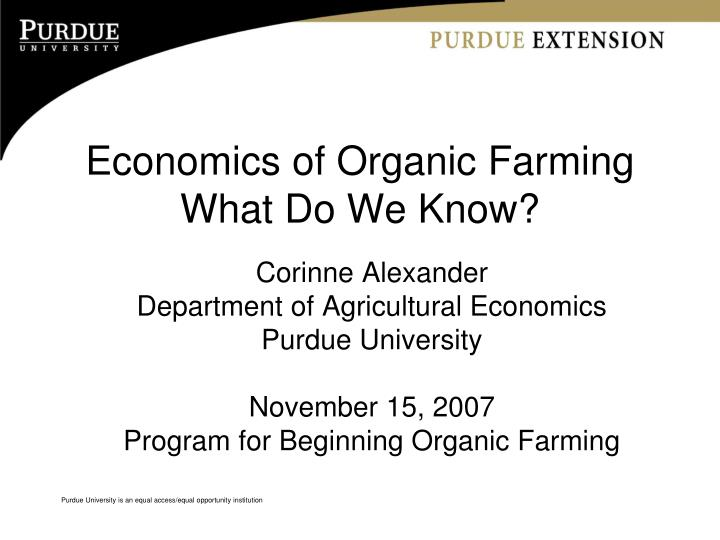 economics of organic farming what do we know n.