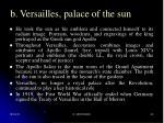 b versailles palace of the sun32