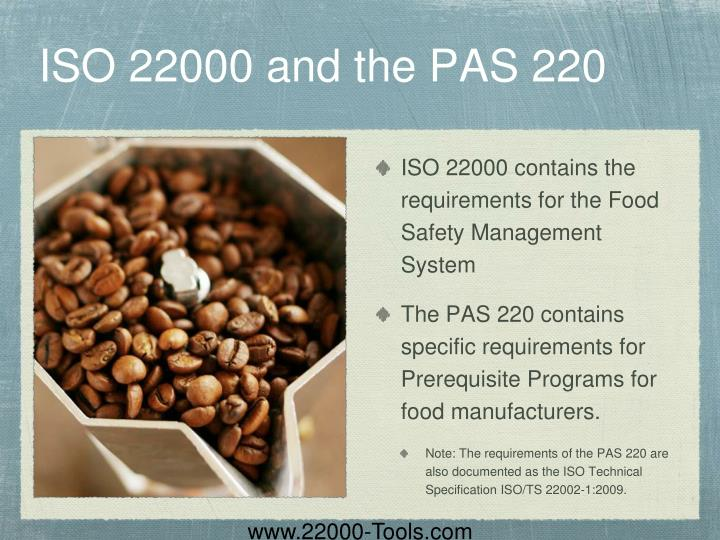 ISO 22000 and the PAS 220