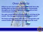 over activity