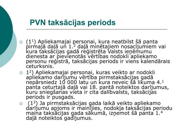 PVN taksācijas periods
