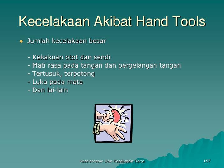 Kecelakaan Akibat Hand Tools