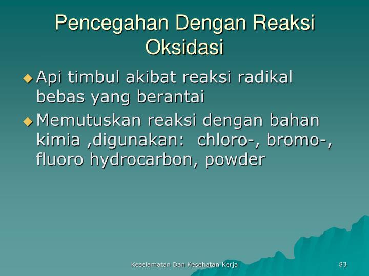 Pencegahan Dengan Reaksi Oksidasi