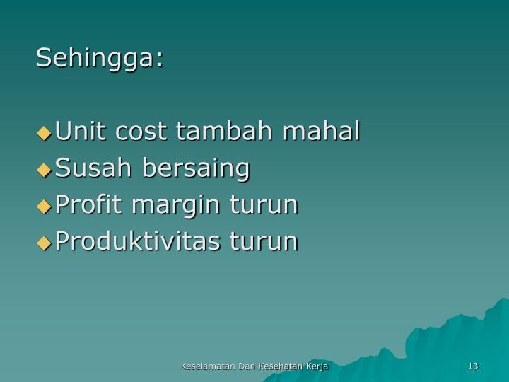 Sehingga: