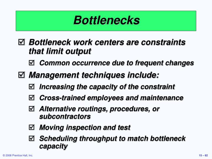 Bottlenecks